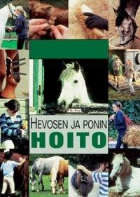 Hevosen ja ponin hoito